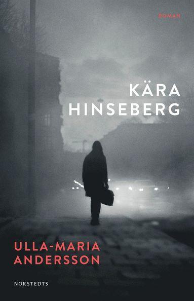 bokomslag Kära Hinseberg