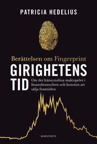 bokomslag Girighetens tid : Berättelsen om Fingerprint