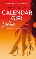 bokomslag Calendar Girl. Förförd : januari, februari, mars