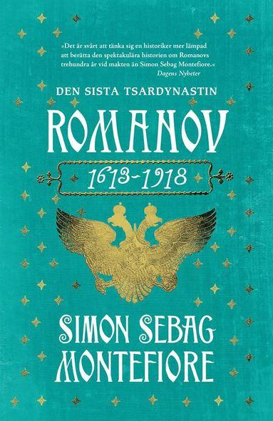 bokomslag Romanov. Den sista tsardynastin 1613-1918