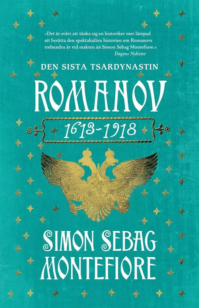 Romanov. Den sista tsardynastin 1613-1918 1