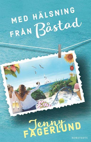 bokomslag Med hälsning från Båstad
