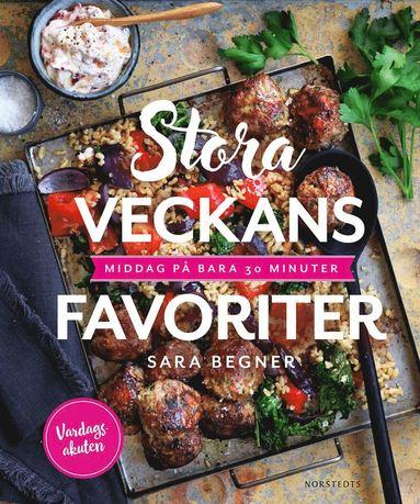 bokomslag Stora veckans favoriter : middag på bara 30 minuter