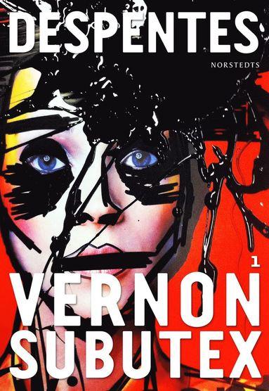 bokomslag Vernon Subutex 1