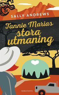 bokomslag Tannie Marias stora utmaning
