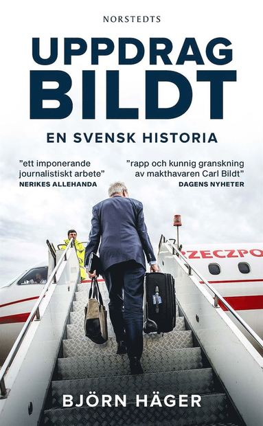 bokomslag Uppdrag Bildt : en svensk historia
