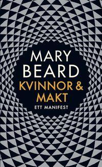 bokomslag Kvinnor och makt : ett manifest