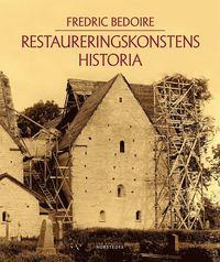 bokomslag Restaureringskonstens historia