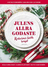 bokomslag Julens allra godaste : kockarnas bästa recept