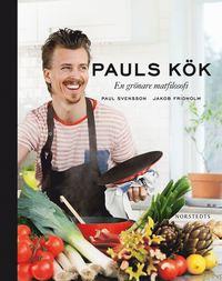 bokomslag Pauls kök : en grönare matfilosofi