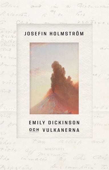 bokomslag Emily Dickinson och vulkanerna