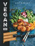 bokomslag Vegan 100 : över 100 smakrika recept du inte kan motstå