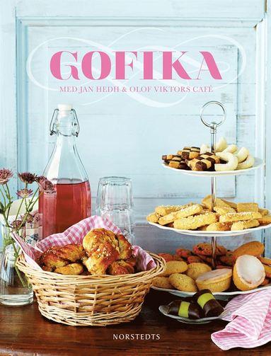 bokomslag Gofika : med Jan Hedh & Olof Viktors café