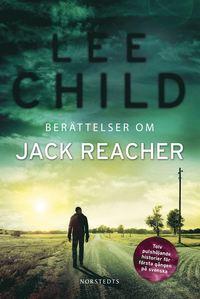 bokomslag Berättelser om Jack Reacher