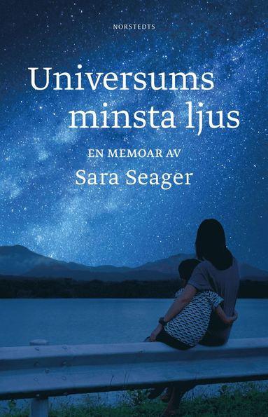 bokomslag Universums minsta ljus : en memoar