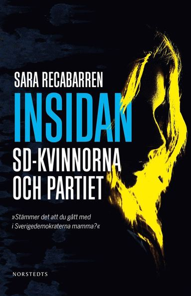 bokomslag Insidan : SD-kvinnorna och partiet