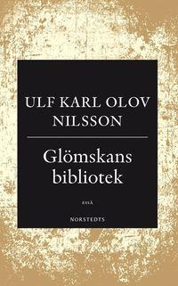 bokomslag Glömskans bibliotek : en essä om demens, vansinne och litteratur