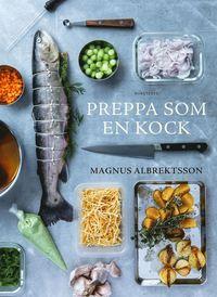 bokomslag Preppa som en kock
