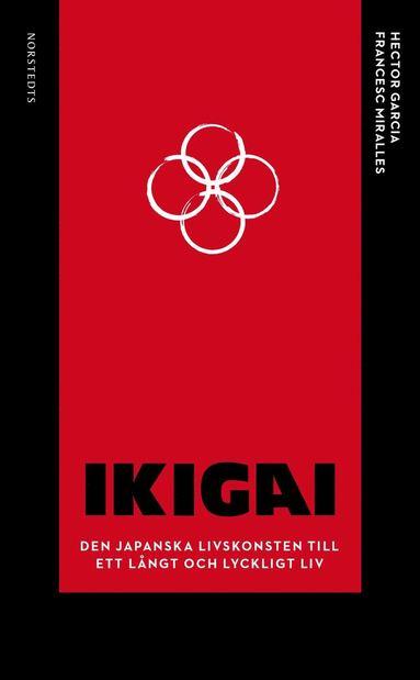 bokomslag Ikigai : Den japanska livskonsten till ett långt och lyckligt liv