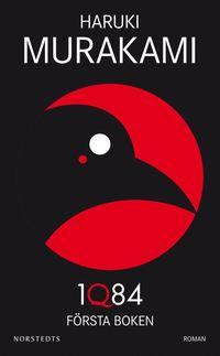 bokomslag 1Q84 : första boken - april-juni