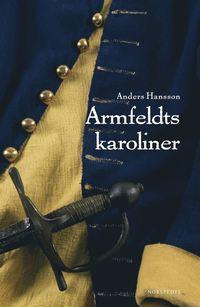 bokomslag Armfeldts karoliner