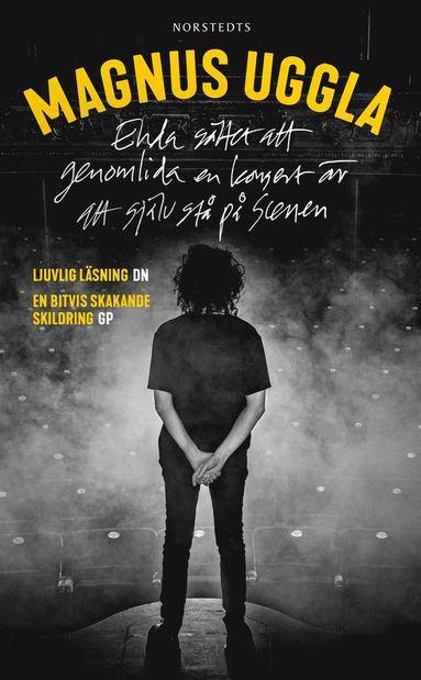 bokomslag Enda sättet att genomlida en konsert är att själv stå på scenen