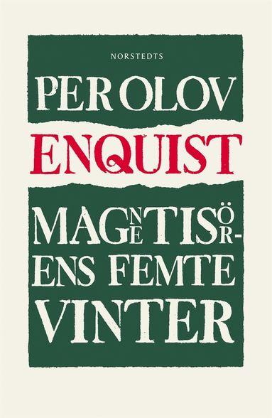 bokomslag Magnetisörens femte vinter