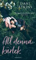 bokomslag All denna kärlek