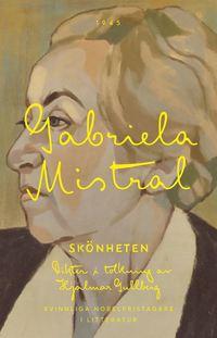 bokomslag Skönheten : dikter i tolkning av Hjalmar Gullberg
