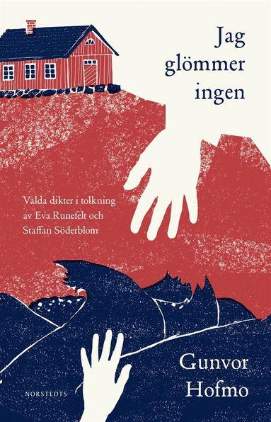 bokomslag Jag glömmer ingen : valda dikter