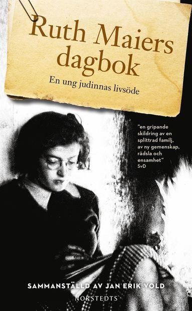 bokomslag Ruth Maiers dagbok : ett judiskt kvinnoöde
