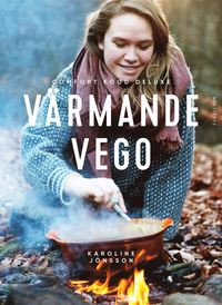bokomslag Värmande vego : comfort food deluxe
