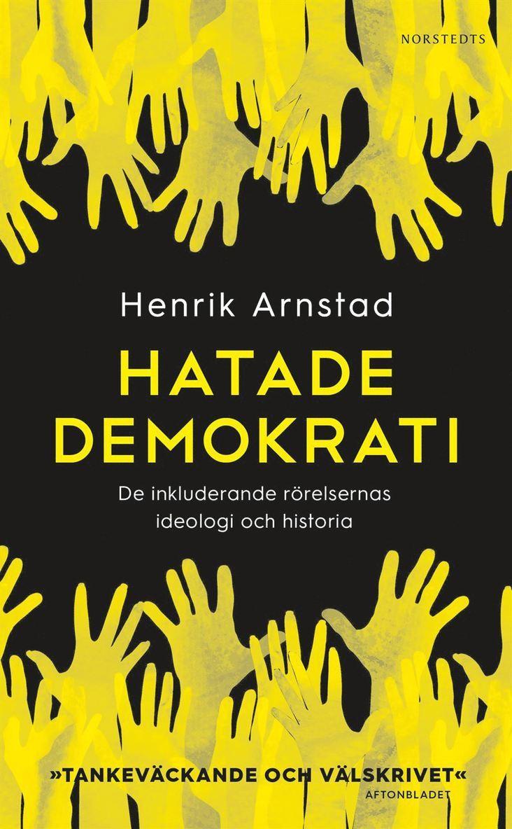 Hatade demokrati : de inkluderande rörelsernas ideologi och historia 1