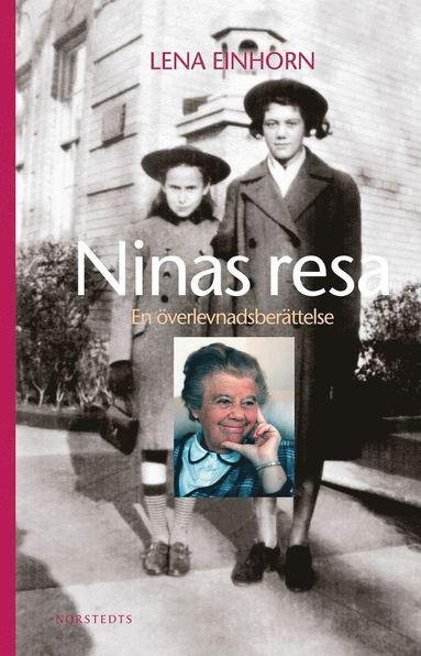 bokomslag Ninas resa : en överlevnadsberättelse