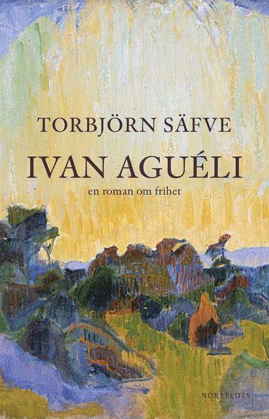 bokomslag Ivan Aguéli : en roman om frihet