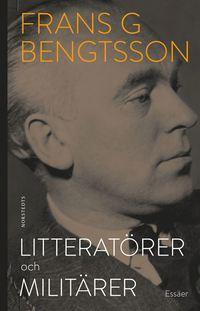bokomslag Litteratörer och militärer