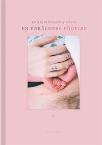 bokomslag En förälders födelse