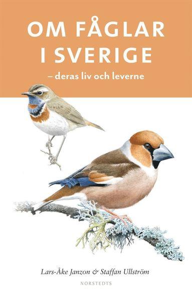 bokomslag Om fåglar i Sverige : deras liv och leverne