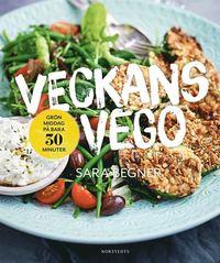 bokomslag Veckans vego : grön middag på bara 30 minuter