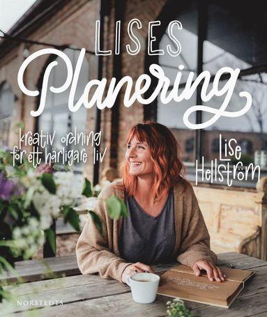 bokomslag Lises planering : kreativ ordning för ett härligare liv