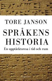 bokomslag Språkens historia : en upptäcktsresa i tid och rum