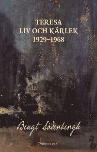 bokomslag Teresa : Liv och kärlek 1929-1968