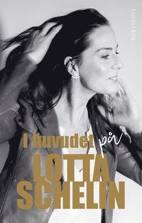bokomslag I huvudet på Lotta Schelin