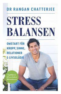bokomslag Stressbalansen : omstart för kropp, sinne, relationer & livsglädje