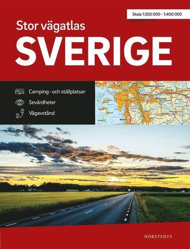 bokomslag Stor Vägatlas Sverige : vägatlas i stort format, skala 1:250000-1:400000