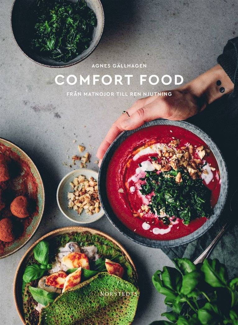 Comfort food : från matnojor till ren njutning 1