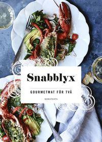 bokomslag Snabblyx : gourmetmat för två