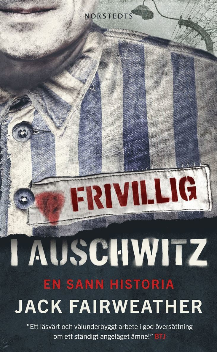 Frivillig i Auschwitz : en sann historia 1