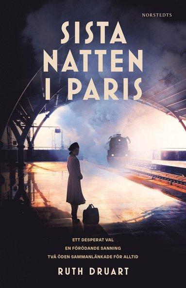 bokomslag Sista natten i Paris