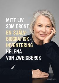 bokomslag Mitt liv som dront : en självbiografisk inventering
